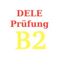DELE Prüfung B2
